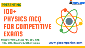 100+ Physics MCQs for Competitive Exams