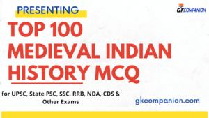 100+ Important Medieval Indian History MCQs